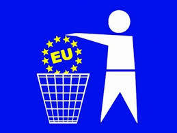 In den Müll der Geschichte mit der EU. Dort gehört sie hin und dort kommt sie hin. Throw the EU in the trashcan of history. That's where it belongs and that's where it will end up.