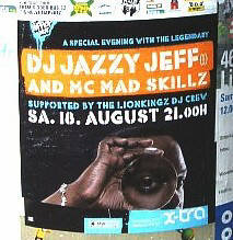 DJ JAZZY JEFF and Mc Mad Skillz Samstag 10. Augsut 2007 x-tra zürich